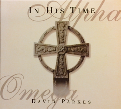 In His Time-David Parkes